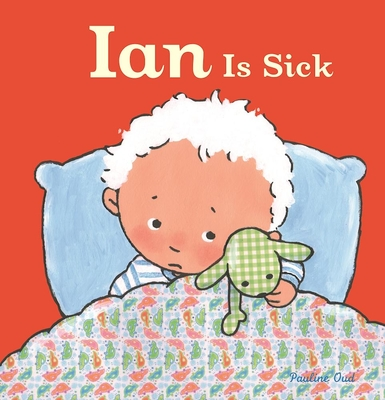 Ian Is Sick -