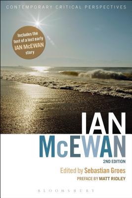 Ian McEwan: Contemporary Critical Perspectives - Groes, Sebastian (Editor)