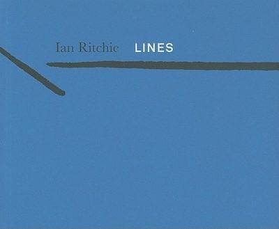 Ian Ritchie: Lines - Ritchie, Ian