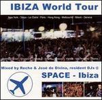 Ibiza World Tour: Space Ibiza