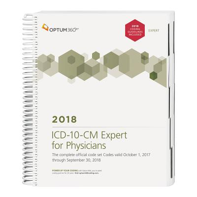 ICD-10-CM Expert for Physicians 2018 W/ Guidelines - Optum 360