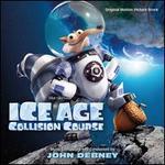 Ice Age: Collision Course [Original Motion Picture Soundtrack]