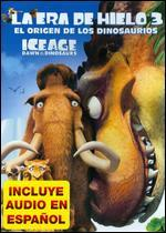 Ice Age: Dawn of the Dinosaurs [Spanish]