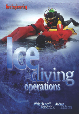 Ice Diving Operations - Hendricks, Walt, and Zaferes, Andrea