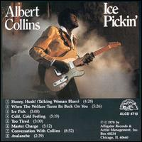 Ice Pickin' - Albert Collins