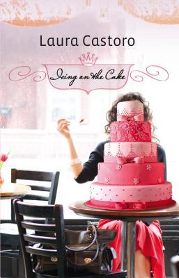 Icing on the Cake - Castoro, Laura