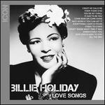 Icon: Love Songs - Billie Holiday