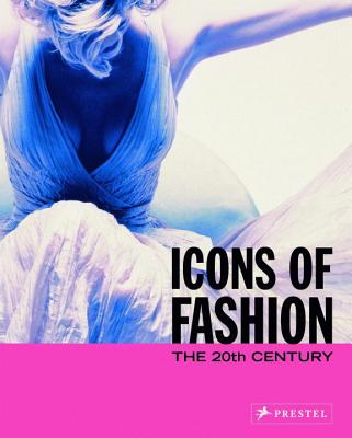 Icons of Fashion: The 20th Century - Buxbaum, Gerda