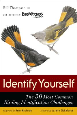 Identify Yourself: The 50 Most Common Birding Identification Challenges - Thompson, Bill, III, and Blom, Eirik A T, and Gordon, Jeffrey A