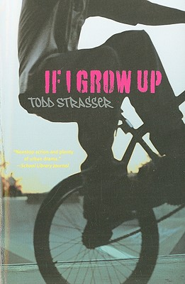 If I Grow Up - Strasser, Todd