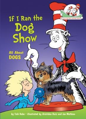 If I Ran the Dog Show - Rabe, Tish