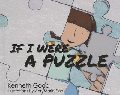 If I Were a Puzzle - Good, Kenneth, Professor