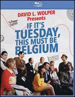 If It's Tuesday, This Must Be Belgium [Blu-ray]