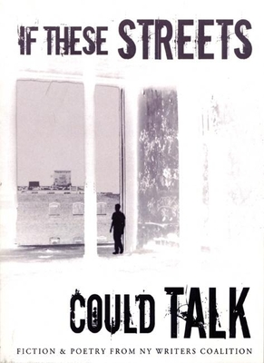 If These Streets Could Talk - Ny Writers Coalition