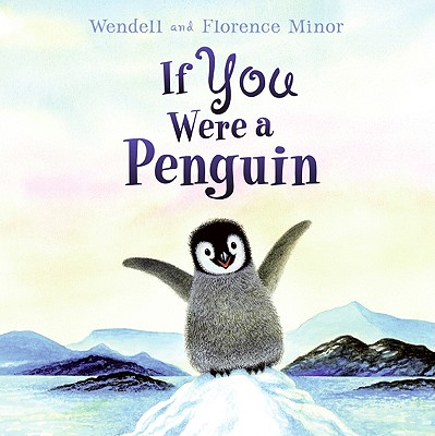 If You Were a Penguin - Minor, Florence