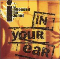 IFC: In Your Ear, Vol. 1 - Various Artists