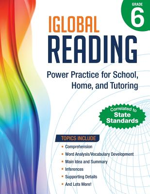 iGlobal Reading, Grade 6: Power Practice for School, Home, and Tutoring - Services, Iglobal Educational