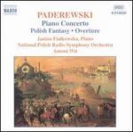 Ignacy Paderewski: Piano Concerto; Polish Fantasy; Overture