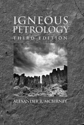 Igneous Petrology - McBirney, Alexander