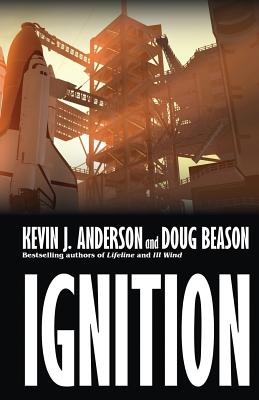 Ignition - Anderson, Kevin J, and Beason, Doug