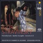 Igor Stravinsky: Apollo Musagete; Concerto in D; Pulcinella