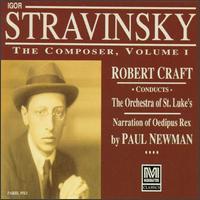 Igor Stravinsky: The Composer, Vol. 1 - Carl Albach (trumpet); Christopher Gekker (trumpet); John Cheek (bass); John Ostendorf (vocals); Jon Garrison (vocals);...