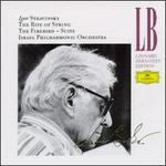 Igor Stravinsky: The Rite of Spring; The Firebird Suite