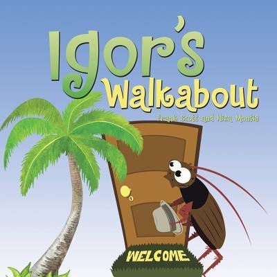 Igor's Walkabout - Scott, Frank