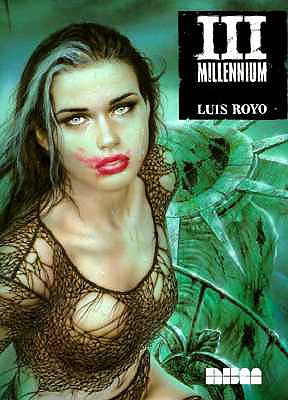 III Millennium - Royo, Luis, and Mojica, Yvonne (Translated by)