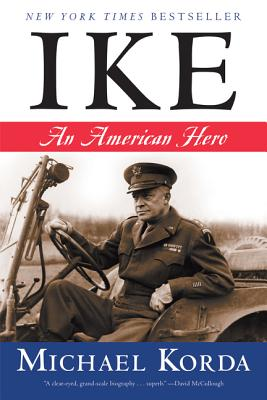 Ike: An American Hero - Korda, Michael