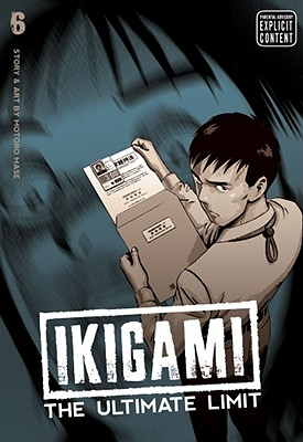 Ikigami: The Ultimate Limit, Volume 6 - Mase, Motoro