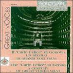 """Il """"Carlo Felice"""" di Genova: Un secolo di grandi voci, Vol. 6"""