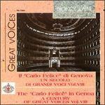 """Il """"Carlo Felice"""" di Genova: Un secolo di grandi voci, Vol. 8"""