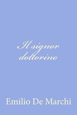 Il Signor Dottorino - De Marchi, Emilio
