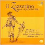 Il Zazzerino: Music of Jacopo Peri