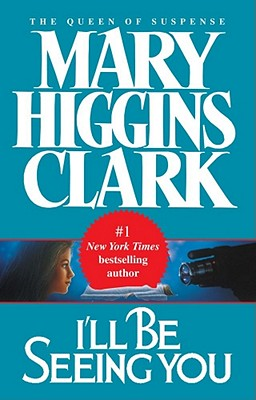 I'll Be Seeing You - Clark, Mary Higgins