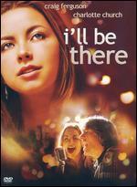 I'll Be There - Craig Ferguson