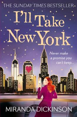 I'll Take New York - Dickinson, Miranda