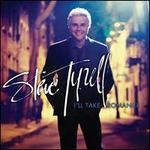I'll Take Romance - Steve Tyrell
