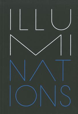 Illuminations: La Biennale Di Venezia - Curiger, Bice (Editor)