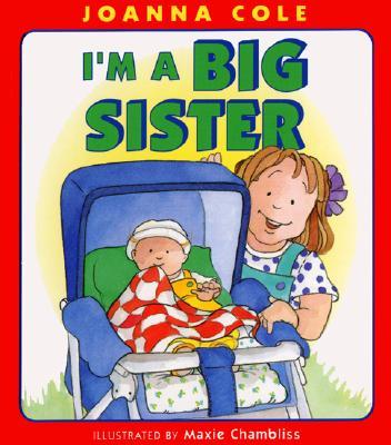 I'm a Big Sister - Cole, Joanna, and Chambliss, Maxie