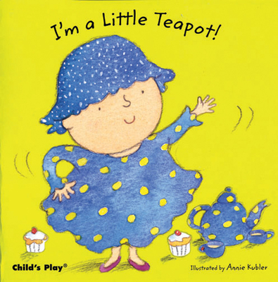 I'm a Little Teapot! -