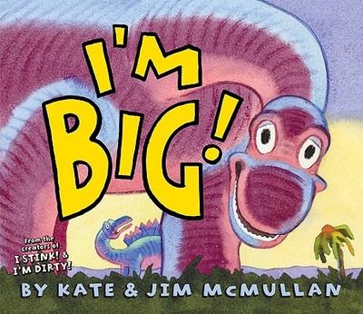 I'm Big! - McMullan, Kate