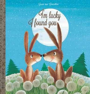 I'm Lucky I Found You - Van Genechten, Guido (Abridged by)