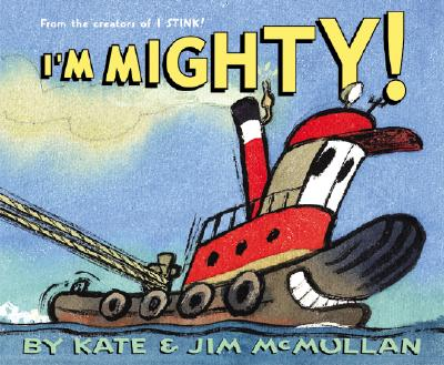 I'm Mighty! - McMullan, Kate