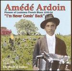 I'm Never Comin' Back: The Roots of Zydeco