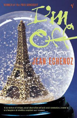 I'm Off - Echenoz, Jean