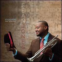 Im.pro.vise: Never Before Seen - Sean Jones Quartet