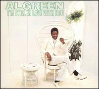 I'm Still in Love with You - Al Green