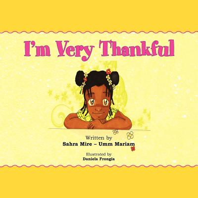 I'm Very Thankful - Mariam, Sahra Mire - Umm